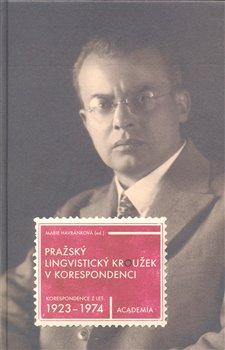 Obálka titulu Pražský lingvistický kroužek v korespondenci