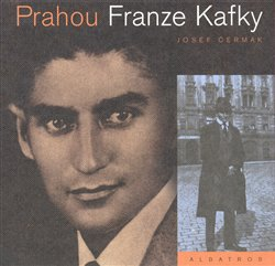 Obálka titulu Prahou Franze Kafky
