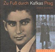 Zu Fus durch Kafkas Prag