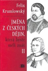 Jména z čekých dějin II., která byste měli znát