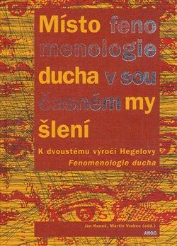 Obálka titulu Místo fenomenologie ducha v současném myšlení