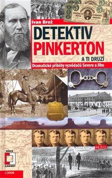 Obálka titulu Detektiv Pinkerton a ti druzí