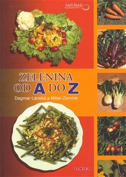Obálka titulu Zelenina od A do Z