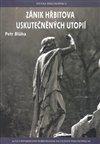 Obálka knihy Zánik hřbitova uskutečněných utopií