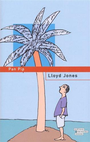 Pan Pip - Lloyd Jones   Booksquad.ink