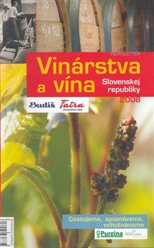 Obálka titulu Vinárstva a vína Slovenskej republiky 2008