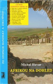 Obálka titulu Afrikou na dohled/Po stopách Hanzelky a Zikmunda + CD ROM