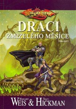 Obálka titulu DragonLance: Válka duší 3 - Draci zmizelého měsíce