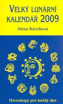 Obálka titulu Velký lunární kalendář 2009