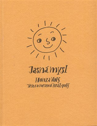 Jasná mysl - Honza Volf   Booksquad.ink
