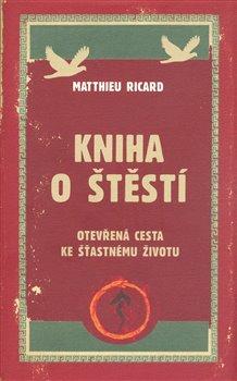Obálka titulu Kniha o štěstí