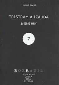 Tristram a Izauda & jiné hry