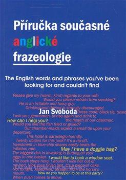 Obálka titulu Příručka současné anglické frazeologie
