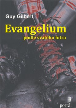 Obálka titulu Evangelium podle svatého lotra