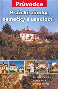 Obálka titulu Pražské zámky, zámečky a usedlosti