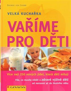 Obálka titulu Vaříme pro děti