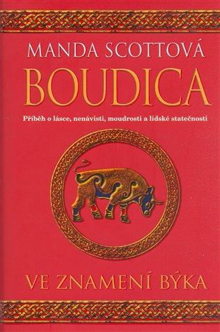Ve znamení býka:Boudica - Manda Scottová   Booksquad.ink