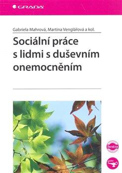 Sociální práce s lidmi s duševním onemocněním