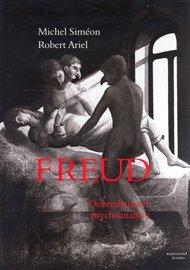 Freud, dobrodružství psychoanalýzy
