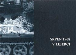 Obálka titulu Srpen 1968 v Liberci