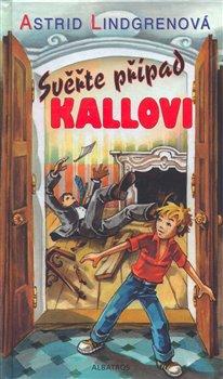 Obálka titulu Svěřte případ Kallovi