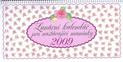 Obálka titulu Lunární kalendář pro nastávající maminky