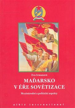 Obálka titulu Maďarsko v éře sovětizace