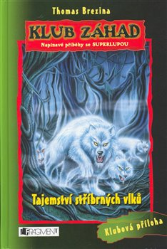 Obálka titulu Tajemství stříbrných vlků