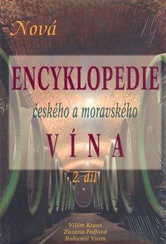 Obálka titulu Nová encyklopedie českého a moravského vína 2.díl