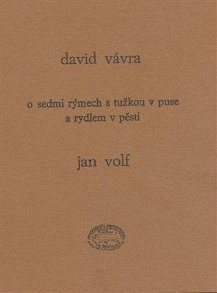 O sedmi rýmech s tužkou v puse a rydlem v pěsti - David Vávra, | Booksquad.ink