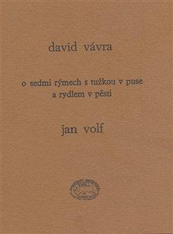 Obálka titulu O sedmi rýmech s tužkou v puse a rydlem v pěsti
