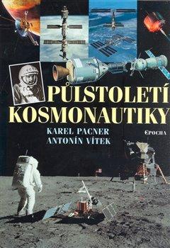 Obálka titulu Půlstoletí kosmonautiky