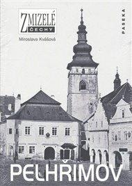 Zmizelé Čechy-Pelhřimov