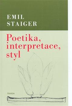 Obálka titulu Poetika, interpretace, styl