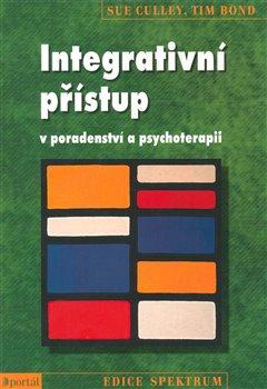 Integrativní přístup v poradentství a psychoterapii