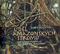 Obálka titulu Úděl amazonských stromů