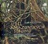 Obálka knihy Úděl amazonských stromů