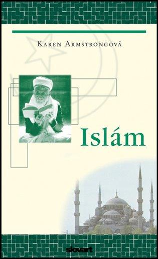 Islám - Karen Armstrongová | Booksquad.ink
