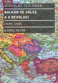 Balkán ve válce a v revoluci 1939 - 1945
