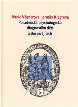 Obálka titulu Poradenská psychologická diagnostika dětí a dospívajících
