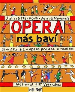 Obálka titulu Opera nás baví