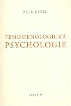 Obálka titulu Fenomenologická psychologie