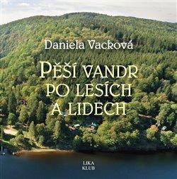 Obálka titulu Pěší vandr po lesích a lidech