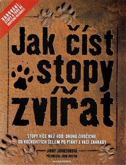 Obálka titulu Jak číst stopy zvířat