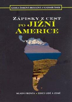 Obálka titulu Zápisky z cest po Jižní Americe