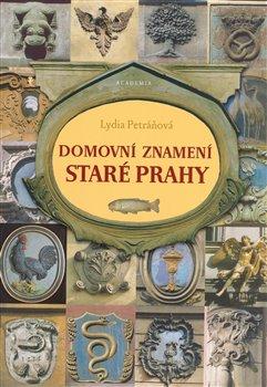 Obálka titulu Domovní znamení staré Prahy