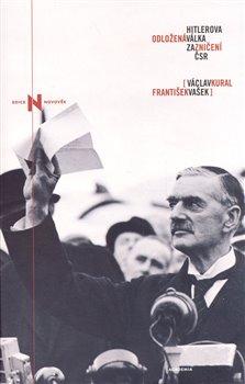 Obálka titulu Hitlerova odložená válka za zničení ČSR