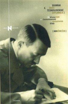 Obálka titulu Soumrak a úsvit československé diplomacie