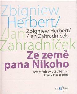 Obálka titulu Ze země pana Nikoho, Dva středoevropští básníci tváří v tvář totalitě
