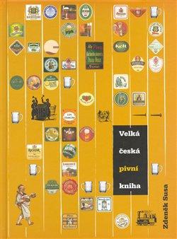 Obálka titulu Velká česká pivní kniha